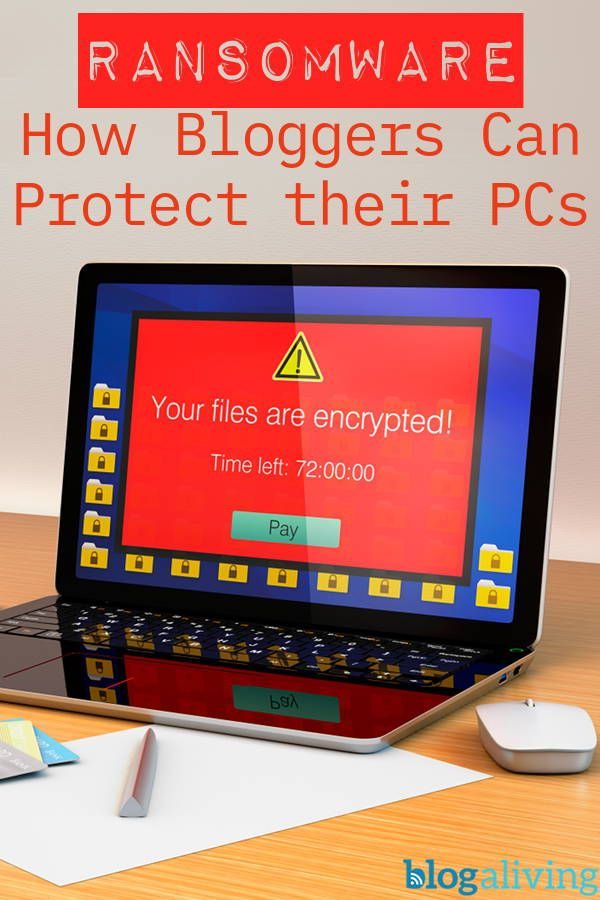 Ransomware prevention is especially important for bloggers. Some ransomware comes with other malware that may record your site logins so hackers can plant malware on your site for your visitors to pick up. #cybersecurity #bloggingtips