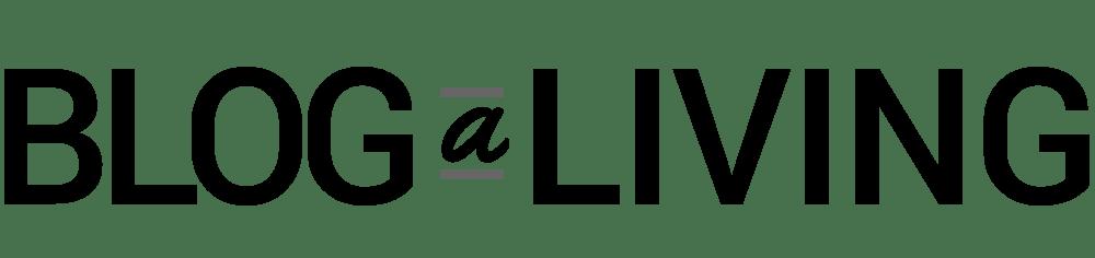Blog a Living